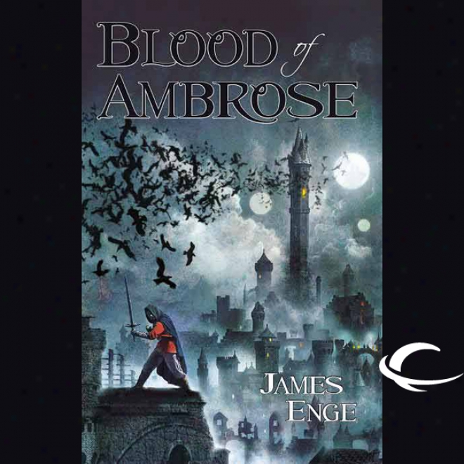 Blood Of Ambrose (unabridged)