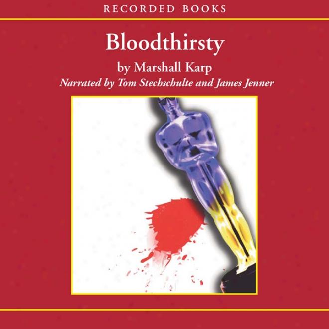 Bloodthirsty (unabridged)