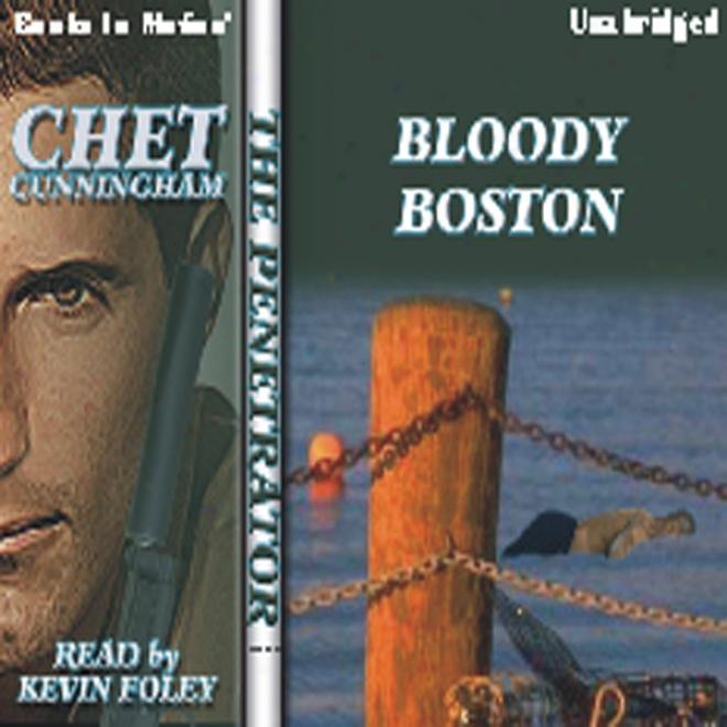 Bloody Boston: The Penetfator Series, Book 12 (unabridged)