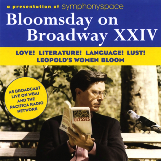 Blooksday On Broadway Xxiv: Love! Literature! Language! Lust! Leopold's Women Bloom