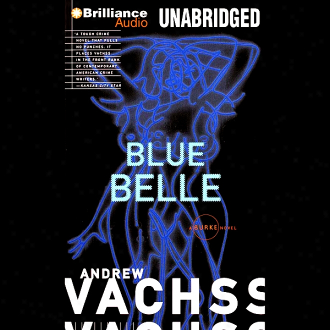 Blue Belle: A Burke Novel #3 (unabridged)