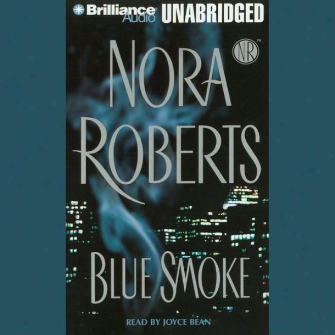 Blue Smoke (unabridged)