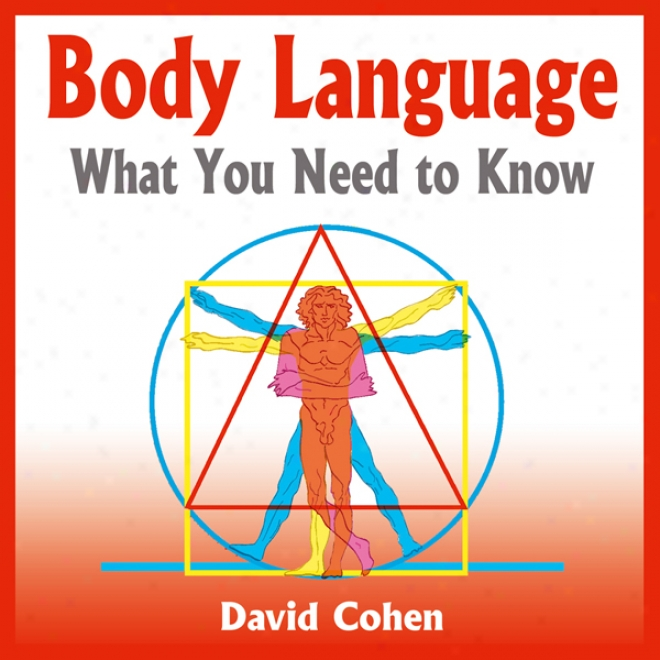 Body Language: What You Need To Know (unabridgd)