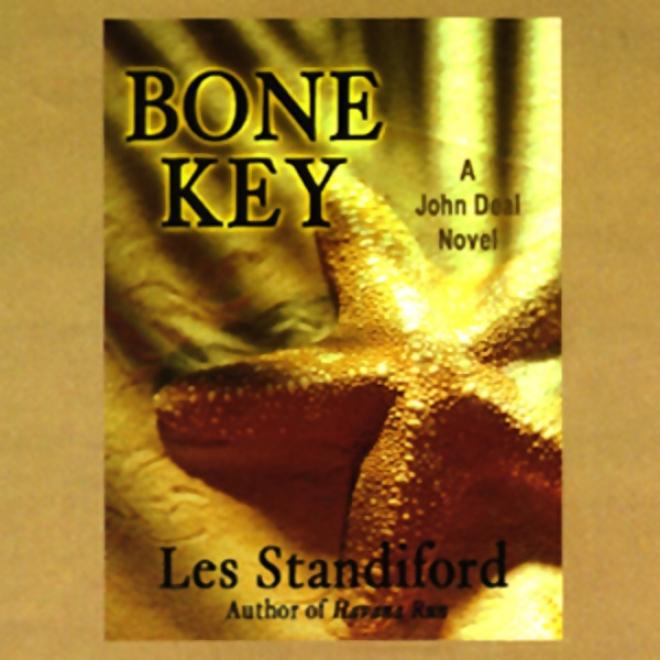Bone Key (unabridged)