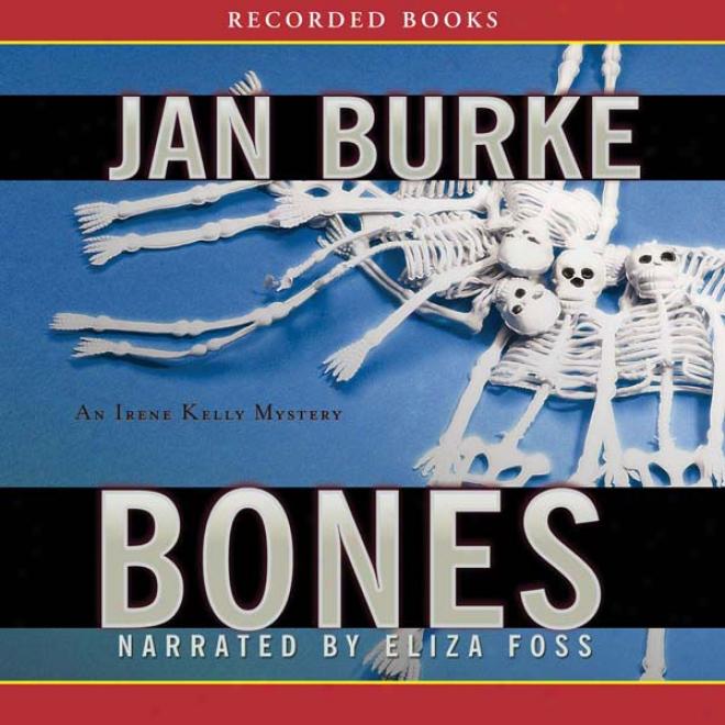Bones (unabridged)