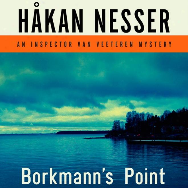 Borkmann's Point: An Inspector Van Veeteren Mustery (unabridged)