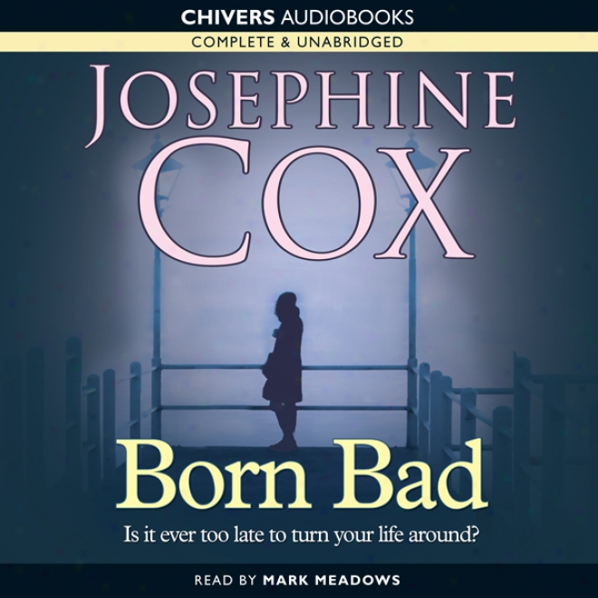 Born Bad (unabridged)