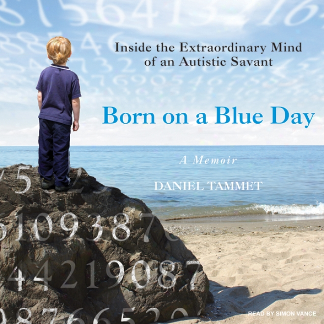 Born On A Blue Day: A Memoir (unabridged)