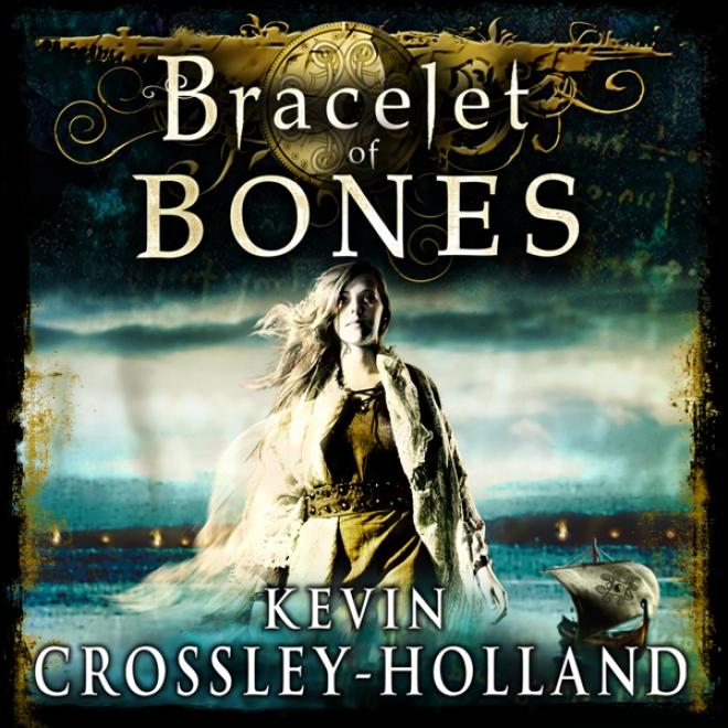 Bracelet Of Bones: The Viking Sagas (unabridged)