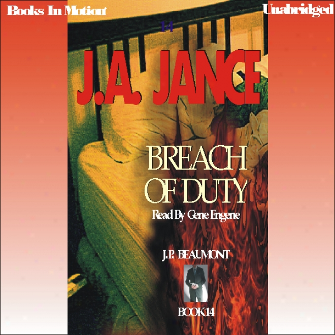 Breach Of Duty: J.p. Beaumont Series, Book 14 (unabridged)