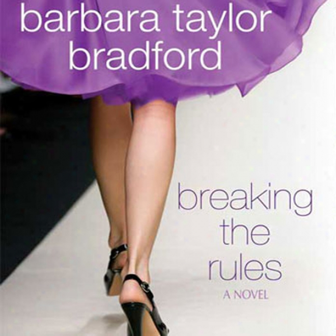 Breaking The Rules (unabridged)