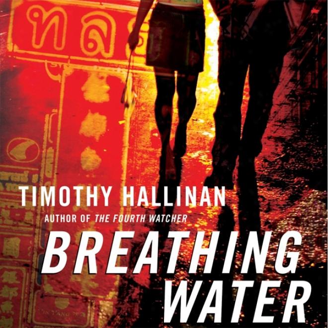 Breathing Water: A Poke Rafferty Thriller (unabridged)