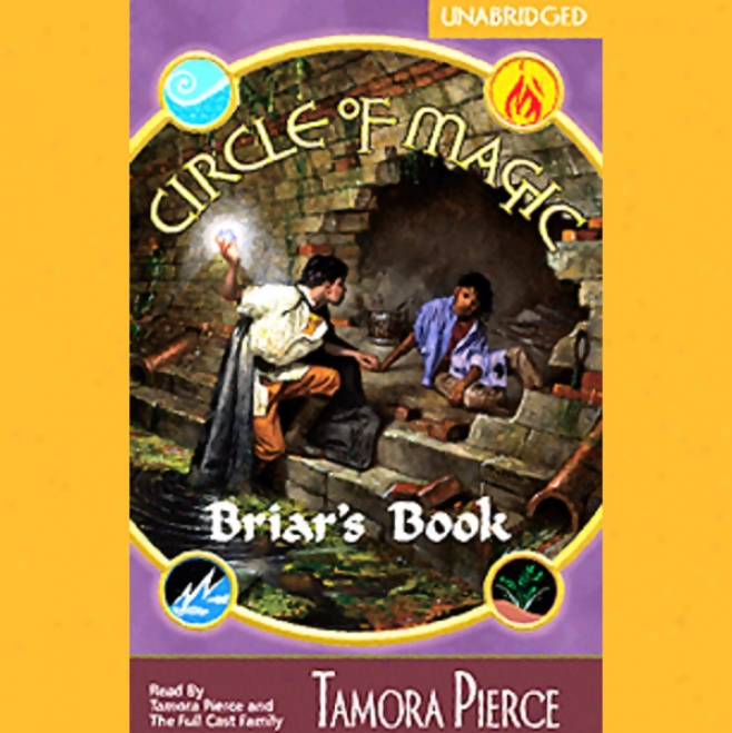 Briar's Book: Circlee Of Magic, Book 4 (unabridged)
