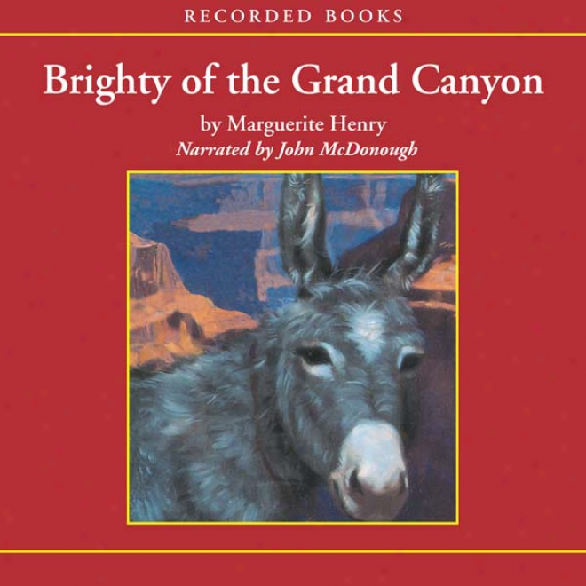 Brighty Of The Grand Canyon (unabridged)