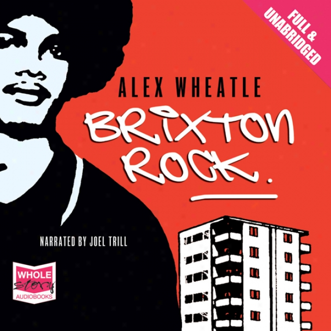 Brixton Rock (unabridged)