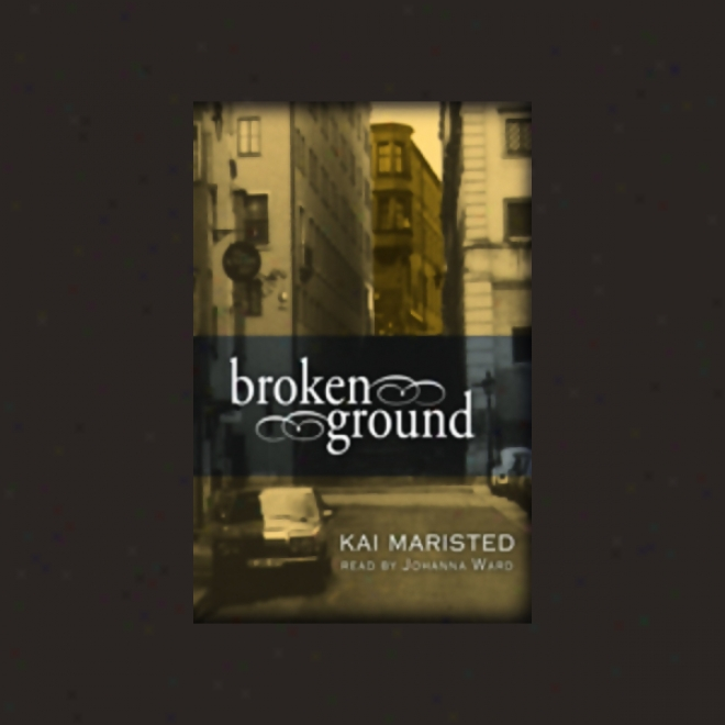 Broken Ground (unabridged)