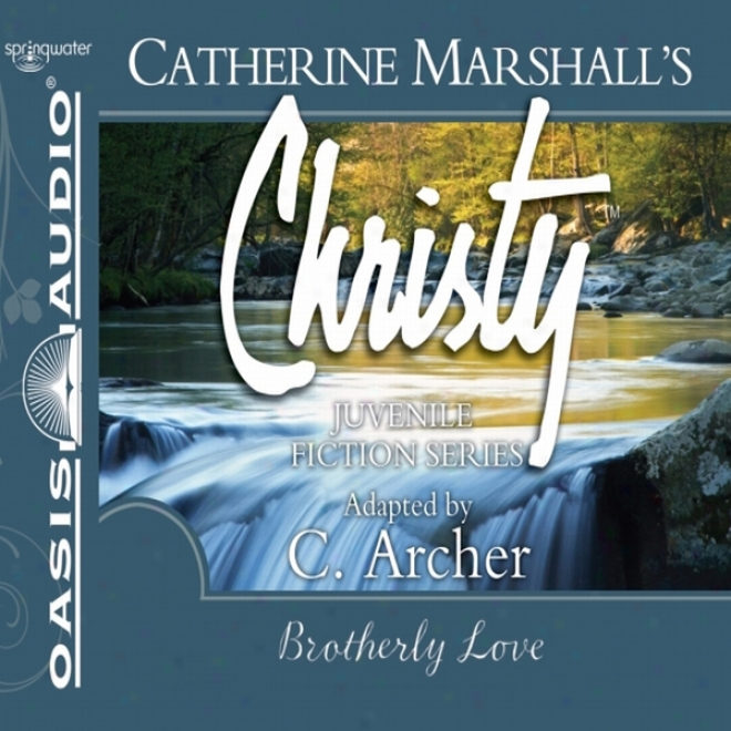 Brootherly Love: Christy Series, Book 12 (unabridged)