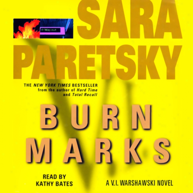 Burn Marks: A V.i. Warshawski New