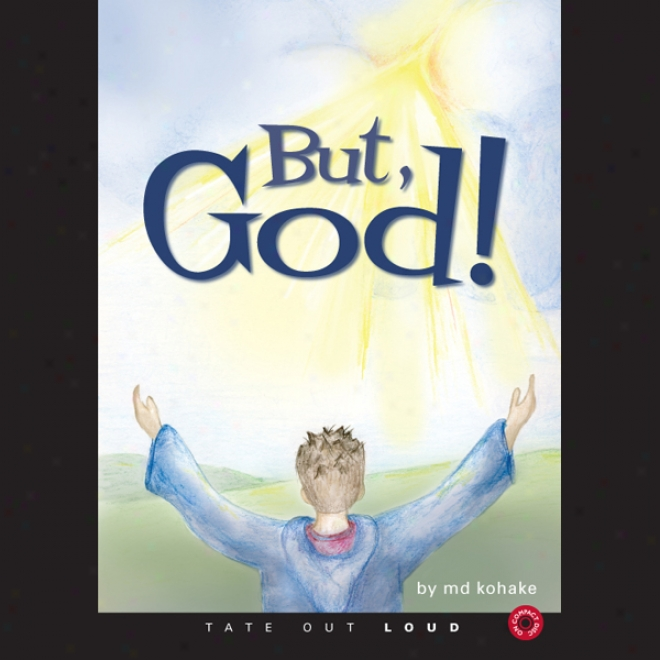 But, God! (unabridged)