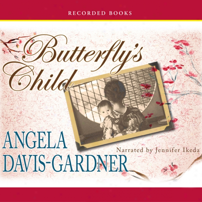 Butterfly's Child: A Novel (unabridged)