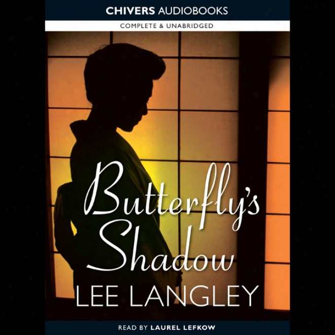 Butterfly's Shadow (unabridged)