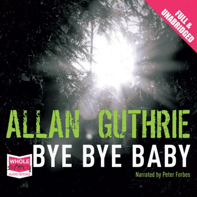 Bye Bye Baby (unabridged)