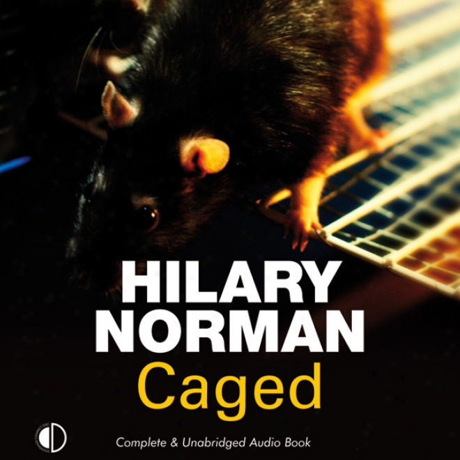 Caged (unabridged)