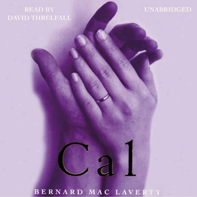 Cal (unabridged)