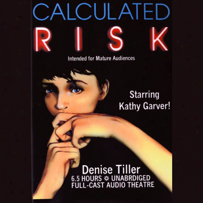 Czlculated Risk (unabridged)