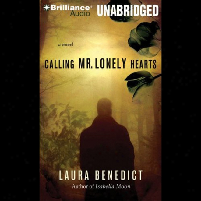 Calling Mr. Lonely Hearts (unabridged)
