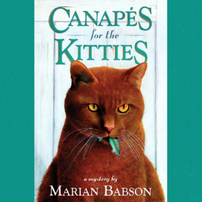 Canapes For The Kitties (unabridged)