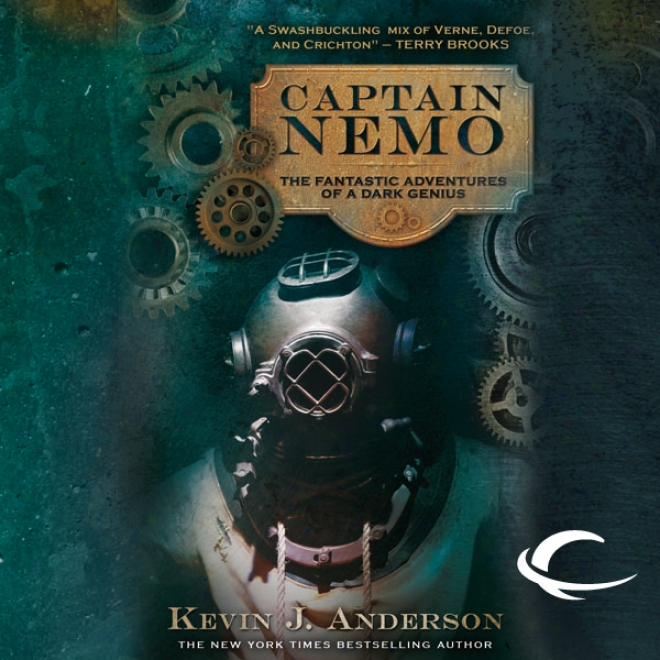 Captain Nemo: The Fantastic History Of A Dark Genius (unabridged)
