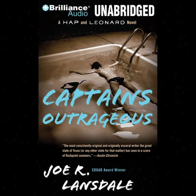 Captains Outrageous: A Hap And Leonard Novel #6 (unabridged)