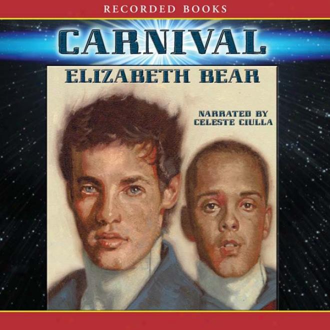 Carnival (unabridged)