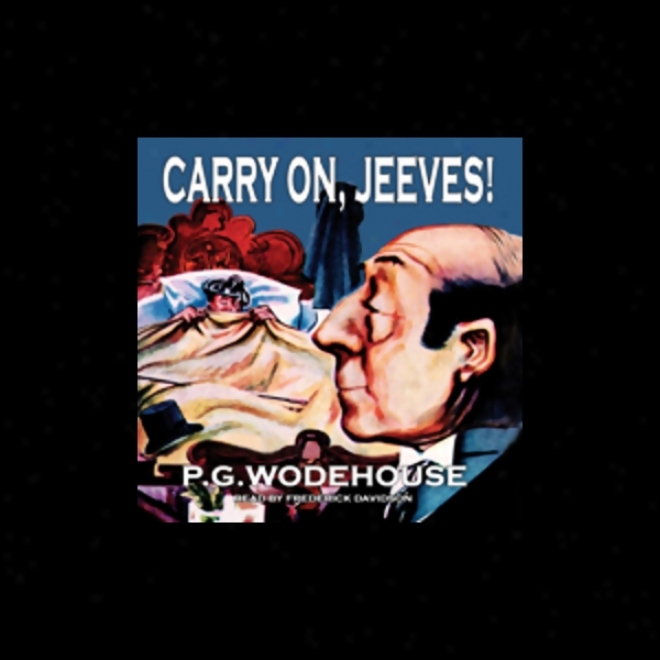 Carry On, Jeeves! (unabridged)