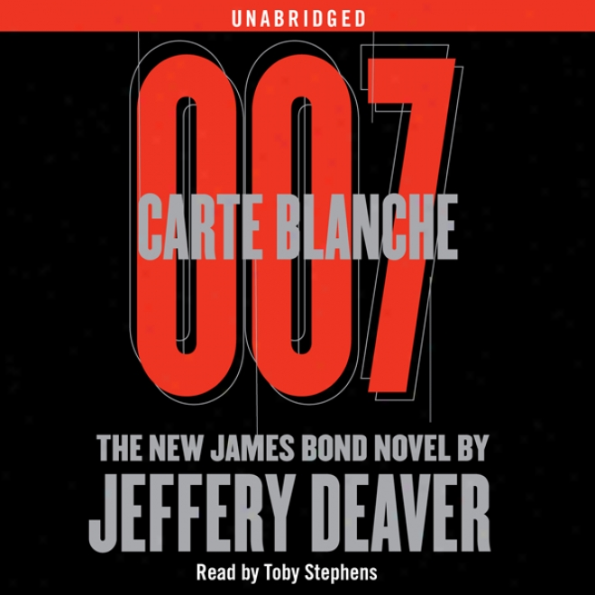 Carte Blanche: The Repaired James Bond Novel (unabridged)