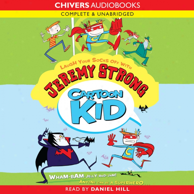 Cartoon Kid (unabridged)