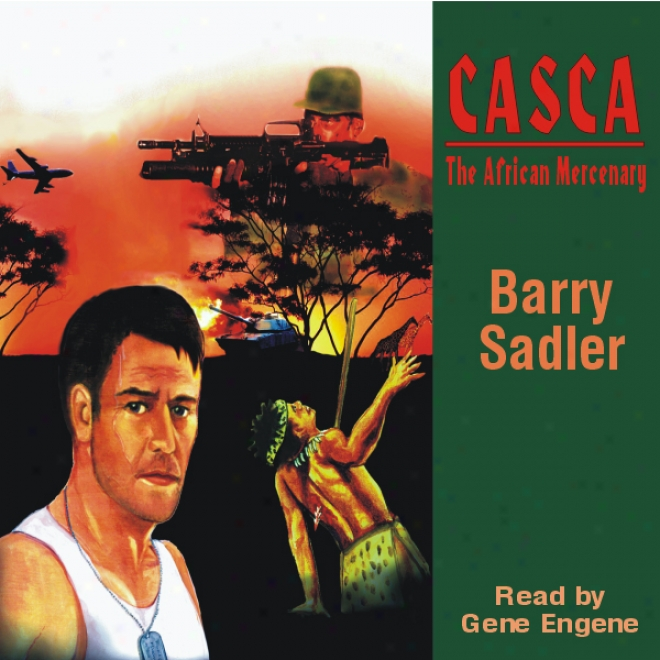 Casca: The African Mercenary: Casca Series #12 (unab5idged)