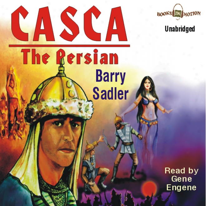 Casca: The Persian: Casca Series #6 (unabridged)
