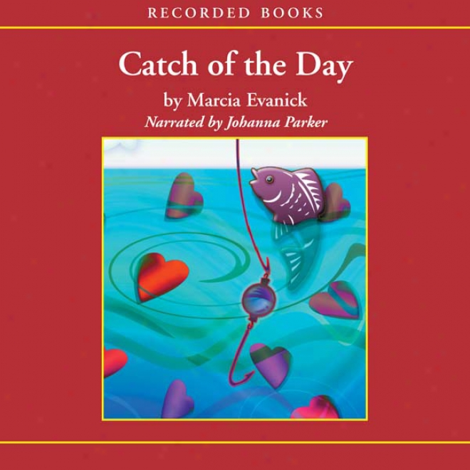 Catch Of The Day (unabridged)