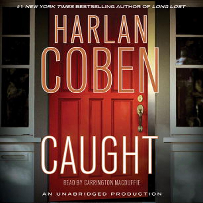 Caught (unabridged)