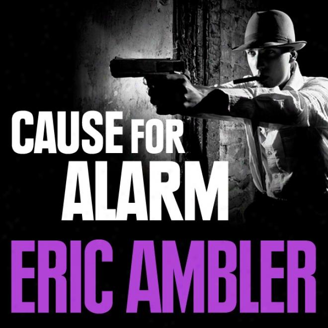 Cause For Alarm (unabridged)