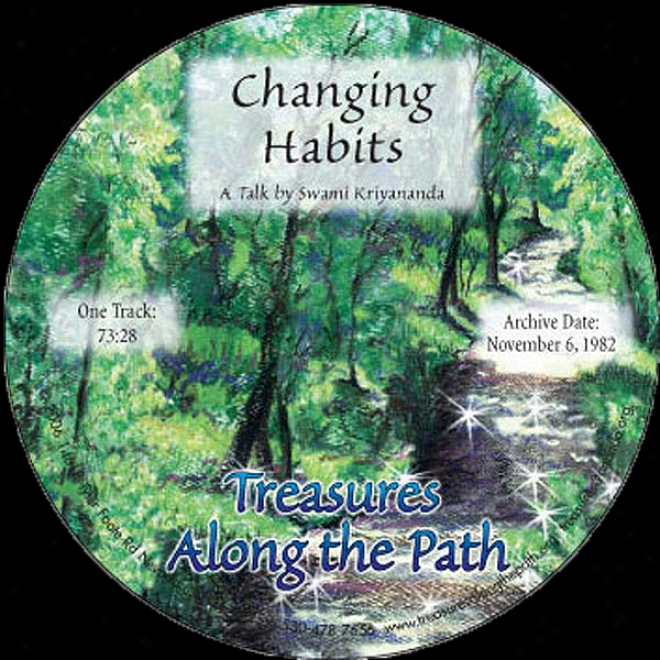 Changing Hagits: Treasures Along The Path
