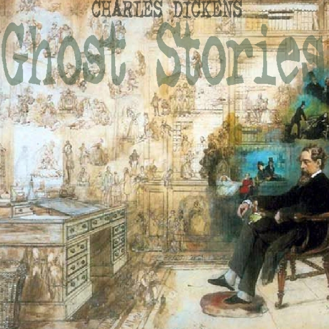 Charles Dickens: Ghost Stories