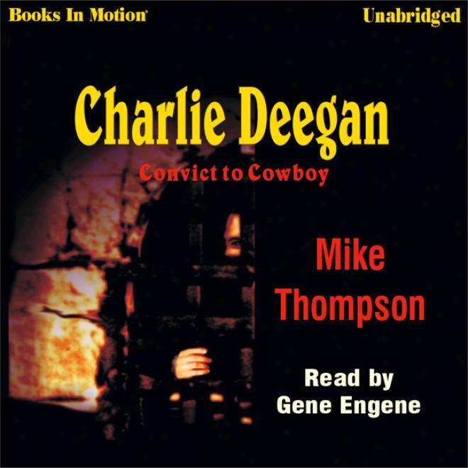 Charlie Deegan (unabridged)