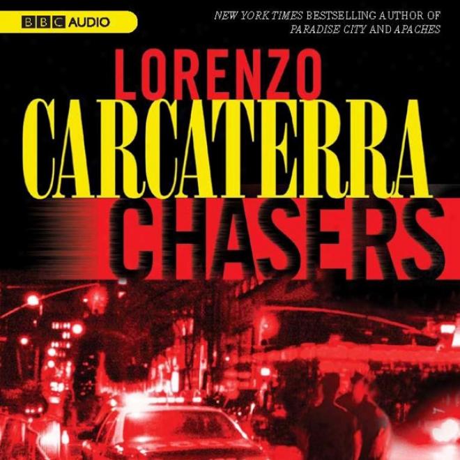 Chasers (unabridged)