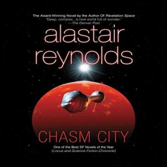 Chasm City (unabridged)