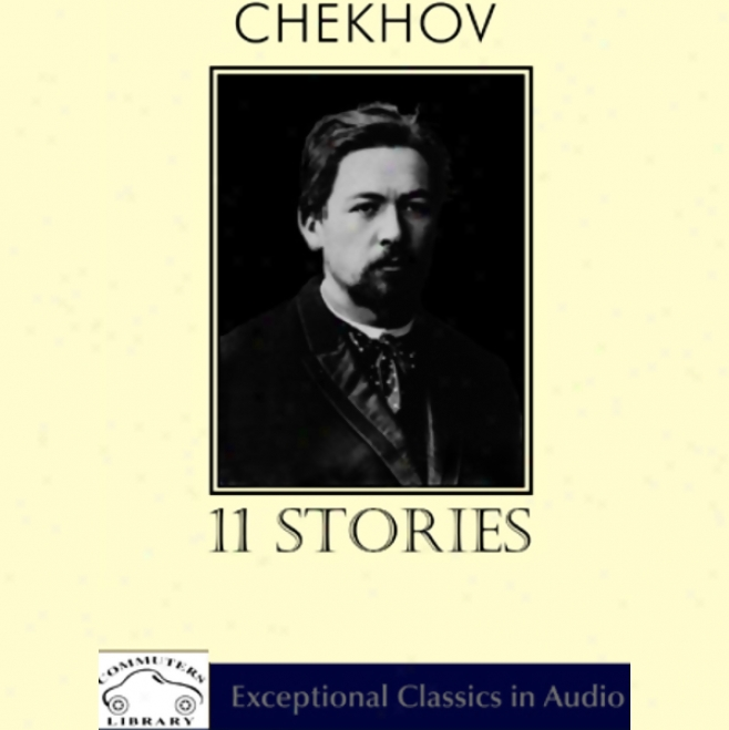 Chekhov: 11 Stories (unabridged)