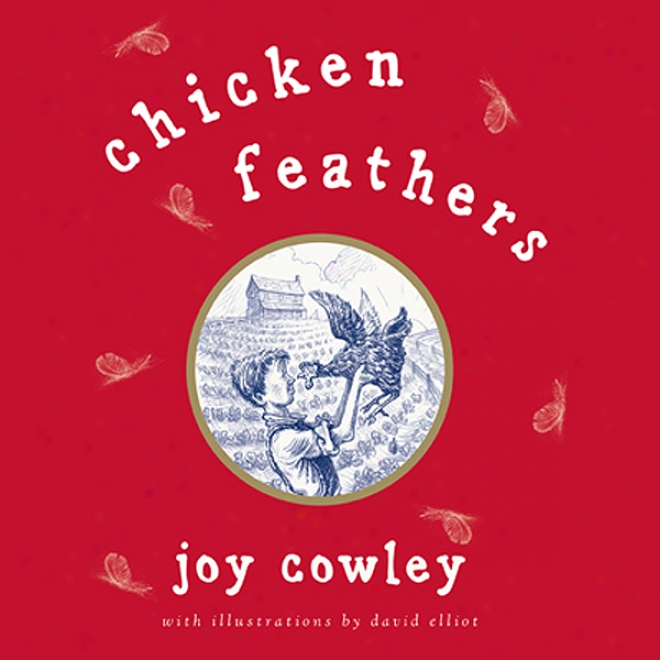 Chicken Feathers (unabridged)
