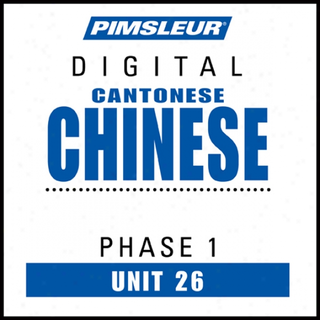 Chinese (can) Appearance 1, Unit 266: Learn To Speak And Understand Cantonese Chinese Wjth Pimsleur Language Programs